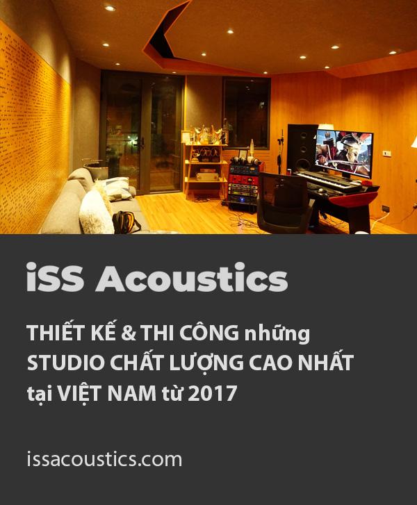 iSS Acoustics Thiết kế và Thi công Studio/Phòng thu Cao cấp tại Việt Nam